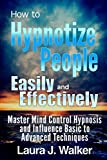 How to Hypnotize People Easily and Effec...