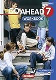 Go Ahead - Ausgabe für die sechsstufige Realschule in Bayern: 7. Jahrgangsstufe - Workbook mit CD title=