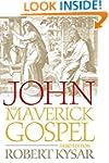 John, the Maverick Gospel