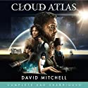 Cloud Atlas (       UNABRIDGED) by David Mitchell Narrated by Garrick Hagon, Jeff Harding, Steve Hodson, Regina Reagan, Liza Ross, David Thorpe