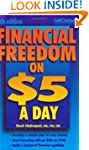Financial Freedom on $5 a Day