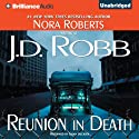 Reunion in Death: In Death, Book 14 (       UNABRIDGED) by J. D. Robb Narrated by Susan Ericksen