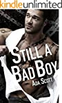 Still a Bad Boy: A New Adult Romantic...
