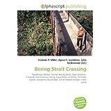 Bering Strait Crossing: Hypothesis, Bridge, Tunnel, Bering Strait, Cape Dezhnev, Chukotka Autonomous Okrug, Cape...