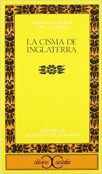 La Cisma De Inglaterra Clasicos Castalia Spanish