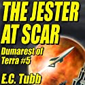 The Jester at Scar: Dumarest of Terra, #5 (       UNABRIDGED) by E. C. Tubb Narrated by Rish Outfield