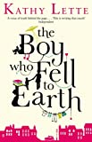 Kathy Lette The Boy Who Fell To Earth
