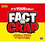 Fact or Crap 2015 Day to Day Calendar