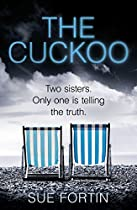 THE CUCKOO: A GRIPPING DRAMA FROM THE AUTHOR OF THE BESTSELLING THE GIRL WHO LIED