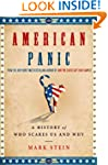 American Panic: A History of Who Scar...