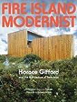Fire Island Modernist: Horace Gifford...