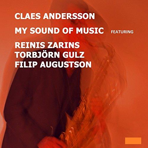 My Favorite Things (feat. Reinis Zarins, Filip Augustson & Torbjörn Gulz)