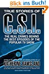 True Stories of CSI: The Real Crimes...