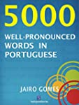 5000 well-pronounced words in Portuguese