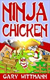 Ninja Chicken Humor story for 9 years and up