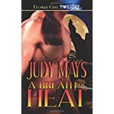 A Breath of Heat ~ Judy Mays