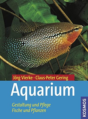 Aquarium Jorg Vierke Claus Peter Gering Franckh Kosmos Allemand 239 pages Broche