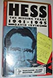Hess: The Missing Years, 1941-45 (0333451791) by Irving, David