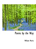 Poems by the Way (0559865732) by Morris, William