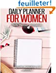 Daily Planner for Women: Daily Planne...