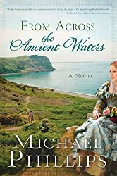 From Across the Ancient Waters (The Green Hills of Snowdonia Book 1)