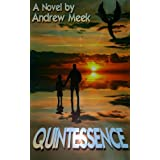 Quintessence.by Andrew Meek