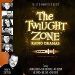 The Twilight Zone Radio Dramas, Volume 11 | Rod Serling,Charles Beaumont,John Furia, Jr.