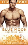 img - for The Last Second Chance (Blue Moon) (Volume 3) book / textbook / text book
