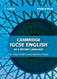 img - for Collins IGCSE English as a Second Language - Cambridge IGCSE English as a Second Language Student Book by Burch, Alison, Koshy, Shubha, Pepper, Lorna, Watkins, Emma (2013) Paperback book / textbook / text book