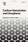 Carbon Nanotubes and Graphene, Second Edition