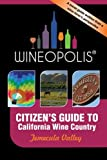 Search : Citizen's Guide to California Wine Country: Temecula Valley (Wineopolis)