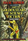 Isaac Asimov Presents the Golden Years of Science Fiction (Fourth Series) (0517447355) by Fredric Brown