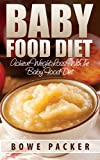 Baby Food Diet: Achieve Weight Loss With The Baby Food Diet