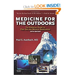 Medicine for the Outdoors: The Essential Guide to Emergency Medical Procedures and First Aid (Medicine for the Outdoors: The Essential Guide to First Aid &) [Paperback]