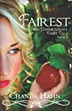 Fairest: An Unfortunate Fairy Tale Book 2 (Volume 2)