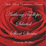 Anthony Trollope: Selected Short Stories | Anthony Trollope