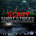 Scary Short Stories: Time for Nightmares Hörbuch von Roger P. Mills Gesprochen von: Thomas Stone