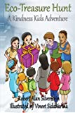 img - for Eco-Treasure Hunt: A Kindness Kids Adventure (Kindness Kids Adventures) book / textbook / text book