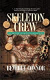 Skeleton Crew: A Lindsay Chamberlain Novel (1581822871) by Beverly Connor