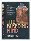 Bleeding Mind (0297790994) by Wilson, Ian