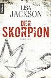 Der Skorpion: Thriller (Detectives Alvarez und Pescoli)