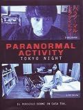 Paranormal Activity - Tokyo Night [Italian Edition]