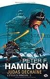echange, troc Peter-F Hamilton - L'Étoile de Pandore, tome 3 : Judas déchaîné