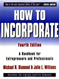 How to Incorporate : A Handbook for Entrepreneurs and Professionals (How to Incorporate) 4th Edition