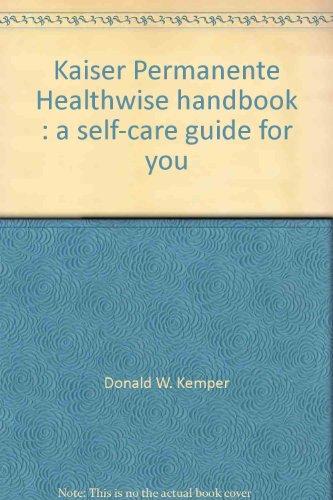 kaiser-permanente-healthwise-handbook-a-self-care-guide-for-you