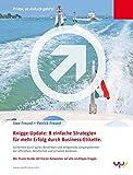 Knigge-Update: 8 einfache Strategien für mehr Erfolg durch Business-Etikette.: Sicherheit