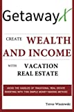 img - for GetawayX: Create Wealth and Income with Vacation Real Estate book / textbook / text book