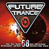 Future Trance Vol. 68 [Explicit]