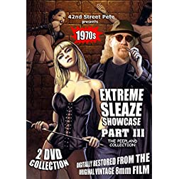 42nd Street Pete's Extreme Sleaze Showcase Part Iii: The Peepland Collection