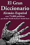 El Gran Diccionario Alem�n-Espa�ol co...